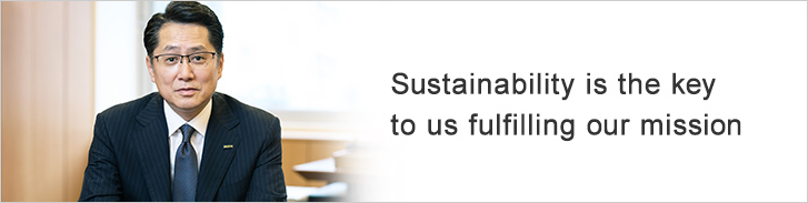 Sustainability is the key to us fulfilling our mission